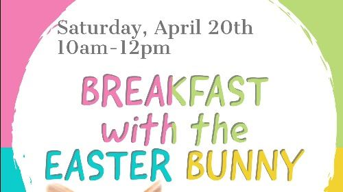 Breakfast With The Easter Bunny 2019